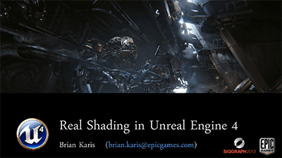 Real Shading in Unreal Engine 4